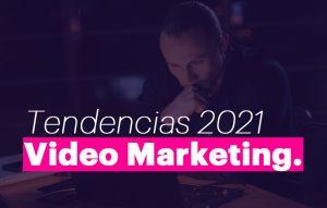 Aumentar tus ingresos con video marketing este 2021